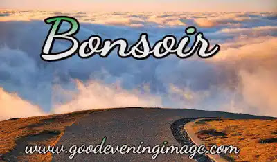 Good evening wishes in french