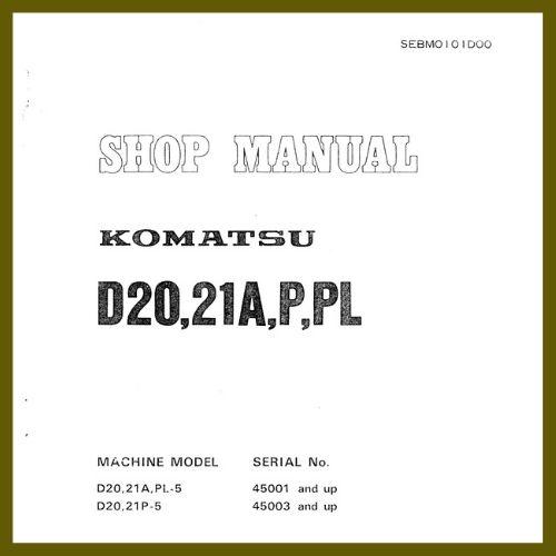 Shop Manual D20. D21A,PL-5 D20, D21P-5