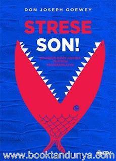 Don Joseph Goewey - Strese Son - Beyninizi Dört Adımda Yeniden Programlayın