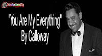 You Are My Everything By Calloway free download karaoke, mp3, minus one and lyrics.
