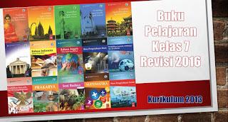 Buku Pelajaran Kelas 7 SMP Kurikulum 2013 Revisi Tahun 2016