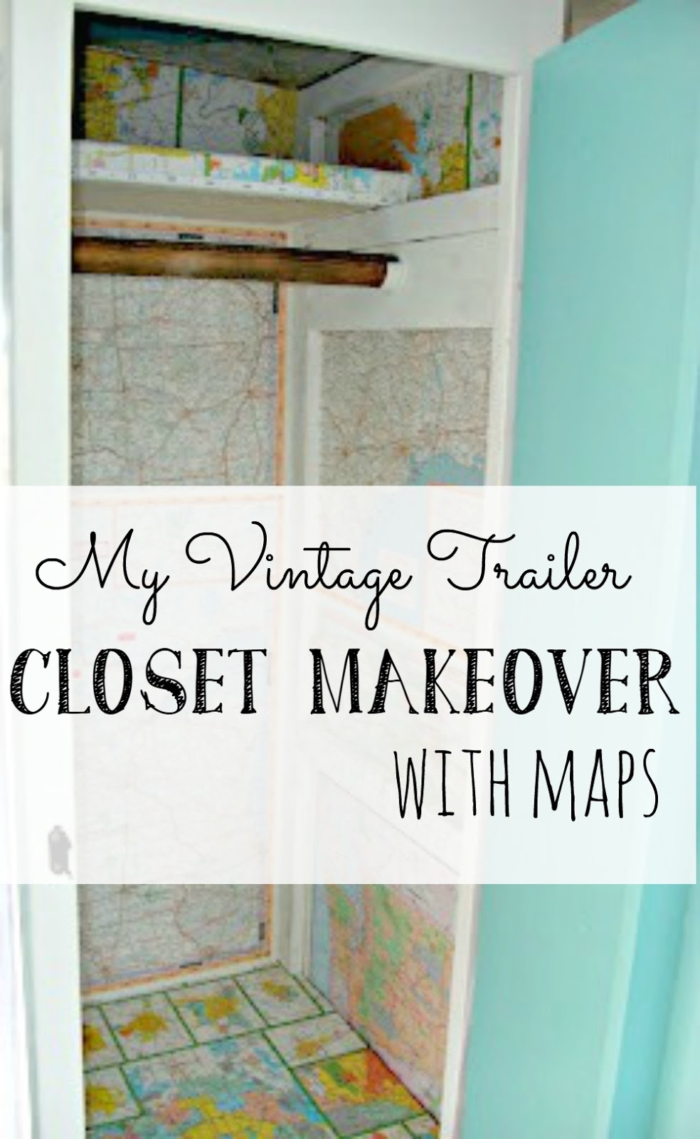 My vintage travel trailer closet makeover with maps for My retro closet