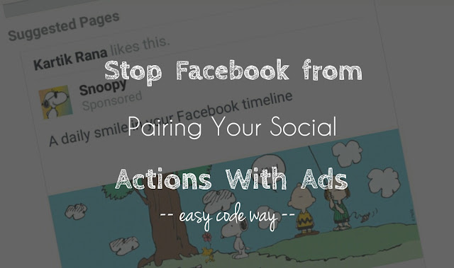 Stop Facebook from pairing your social actions with ads