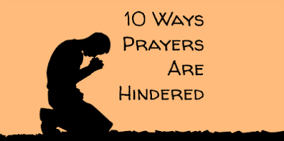 ten reasons why prayers are not answered by God
