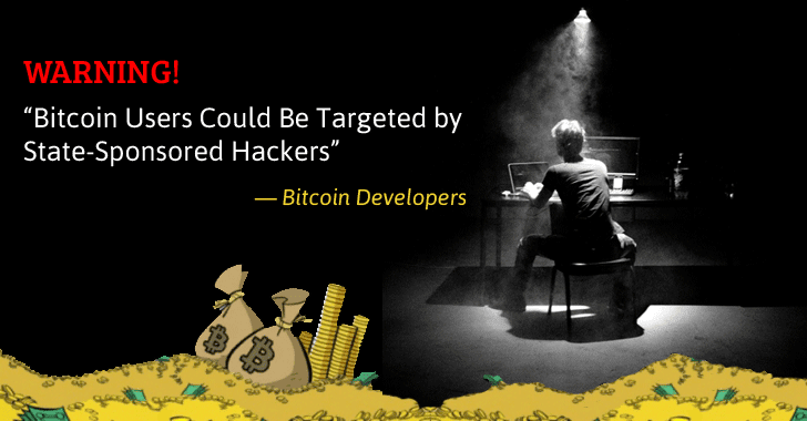 Warning — Bitcoin Users Could Be Targeted by State-Sponsored Hackers