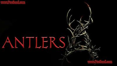Antlers 2020 Download full Movie in hindi dubbed
