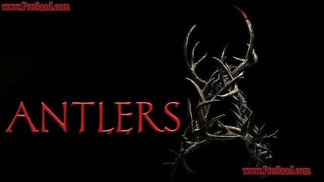 Antlers 2021 Download full Movie in hindi dubbed