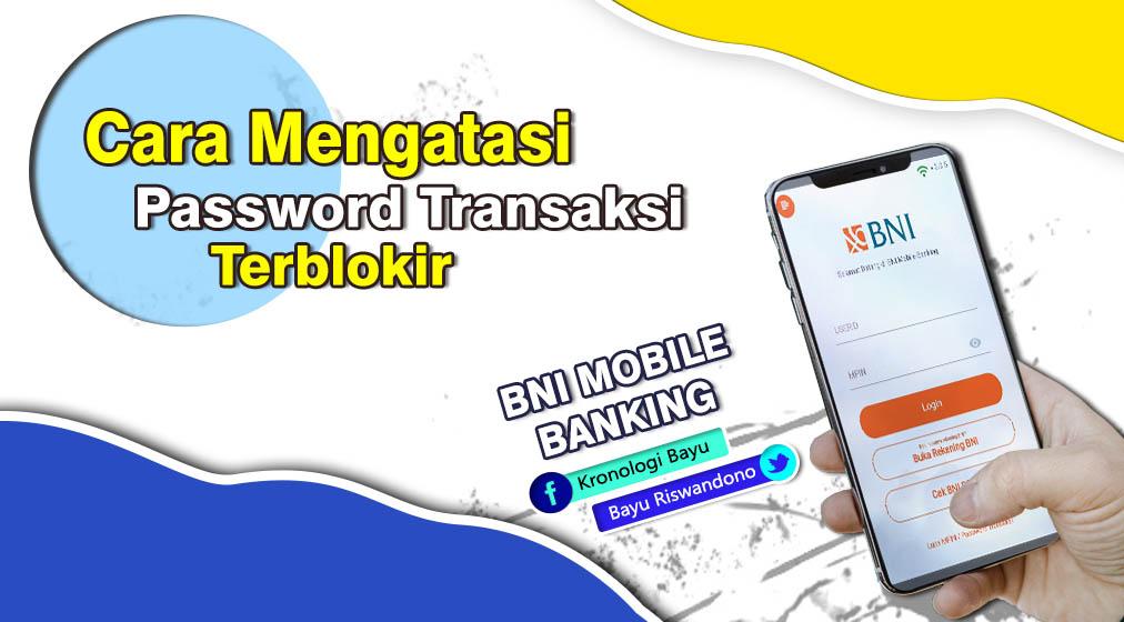 cara mudah mengatasi password transaksi
