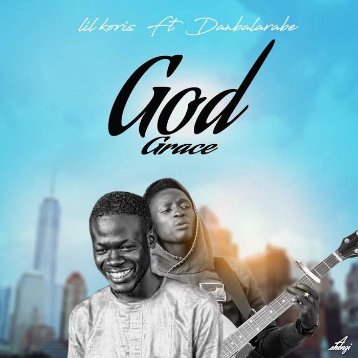 Lilkoris ft Danbalarabe – God Grace