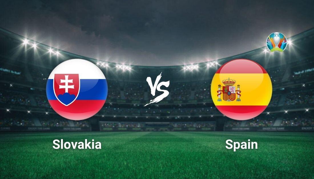 مشاهدة مباراة اسبانيا وسلوفاكيا اليوم