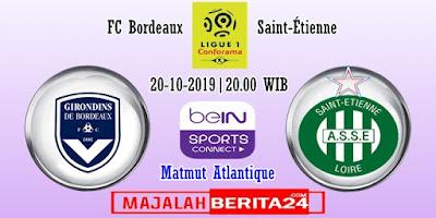 Prediksi Bordeaux vs Saint-Étienne — 20 Oktober 2019