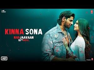किन्ना सोणा - Kinna Sona (Marjaavaan) Lyrics