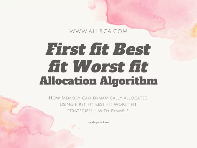 first-fit-best-fit-worst-fit-with-example-allocation-algorithm