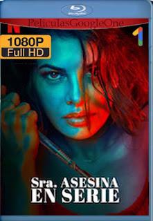 Sra. Asesina en Serie (2020) [1080p Web-Dl] [Latino-Inglés] [GoogleDrive] LaChapelHD