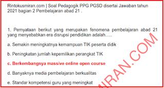 """SOAL  PEDAGOGIK PPG PGSD DISERTAI JAWABAN  TAHUN 2021 BAGIAN 2 """"PEMBELAJARAN ABAD 21"""""""