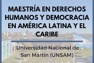 Maestría en Derechos Humanos y Democracia en América Latina y el Caribe (LATMA)