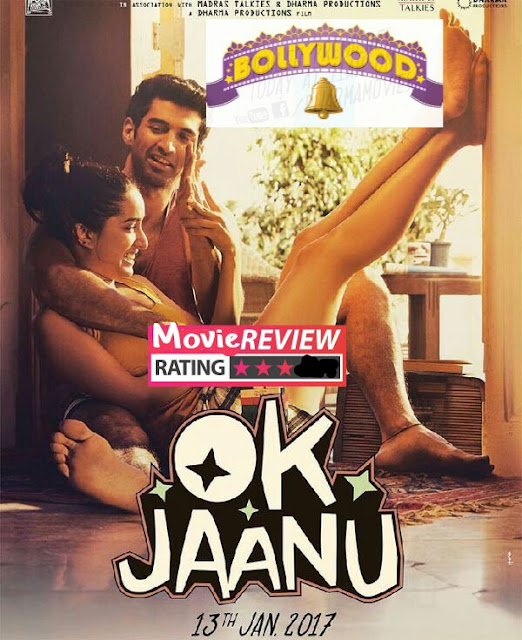Shraddha kapoor Ok Jaanu reviews