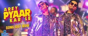 अरे प्यार कर ले - Arey Pyaar Kar Le Song Lyrics in Hindi