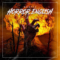 Soundcloud MP3/AAC Download - Horror English by Montaz - stream song free on top digital music platforms online | The Indie Music Board by Skunk Radio Live (SRL Networks London Music PR) - Wednesday, 31 July, 2019