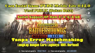 Cara Instal PUBG Mobile Lite 0.12.0 Versi Public Support HP RAM 3/4 GB