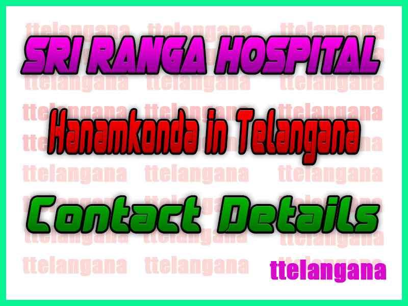 Sri Ranga Hospital Hanamkonda in Telangana