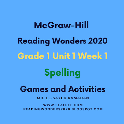 McGraw-Hill Reading Wonders 2020 Grade 1 Unit 1 (At School) Week 1 Spelling Games and Activities