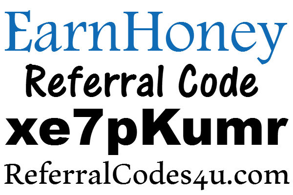 EarnHoney Referral Code 2021: EarnHoney App Sign up Bonus April, May, June, July, August