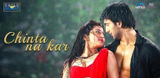 Chinta Na Kar Lyrics By Nakash Aziz, Neeti Mohan