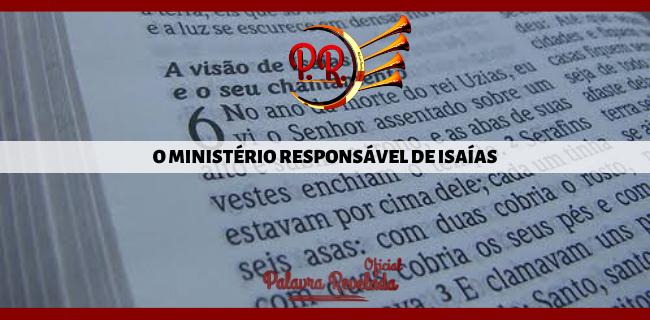 O MINISTÉRIO RESPONSÁVEL DE ISAÍAS