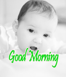 Good morning Image Of Baby,Baby Good Morning Images,Baby Good Morning Image,Good Morning Image Baby,Good Morning Images of Baby,