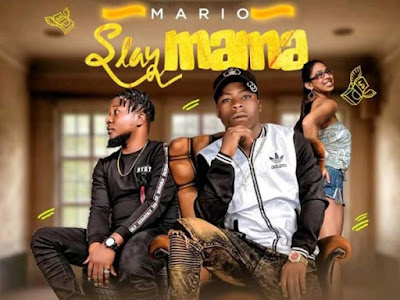 DOWNLOAD MP3: Mario - Slay Mama ft. Kamelion