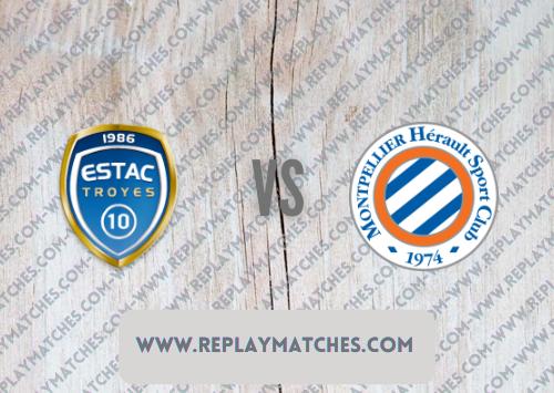 Troyes vs Montpellier Highlights 19 September 2021