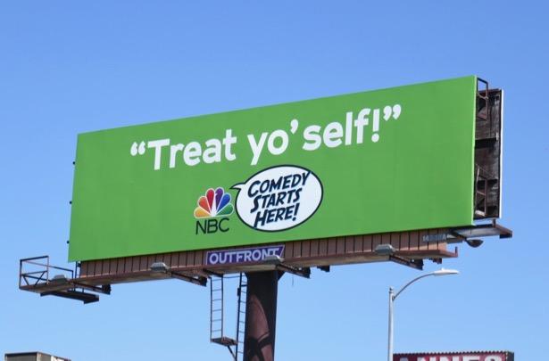 Treat yoself NBC Comedy starts here billboard
