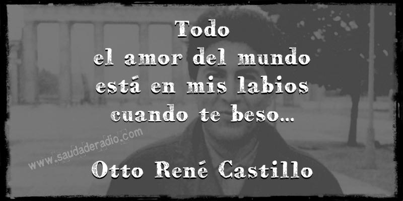 Otto René Castillo Patria Mi Amor