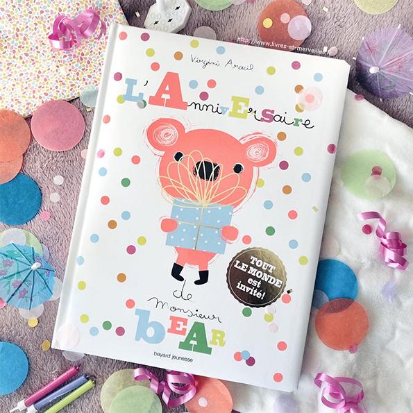 L'anniversaire de M. Bear de Virginie Aracil