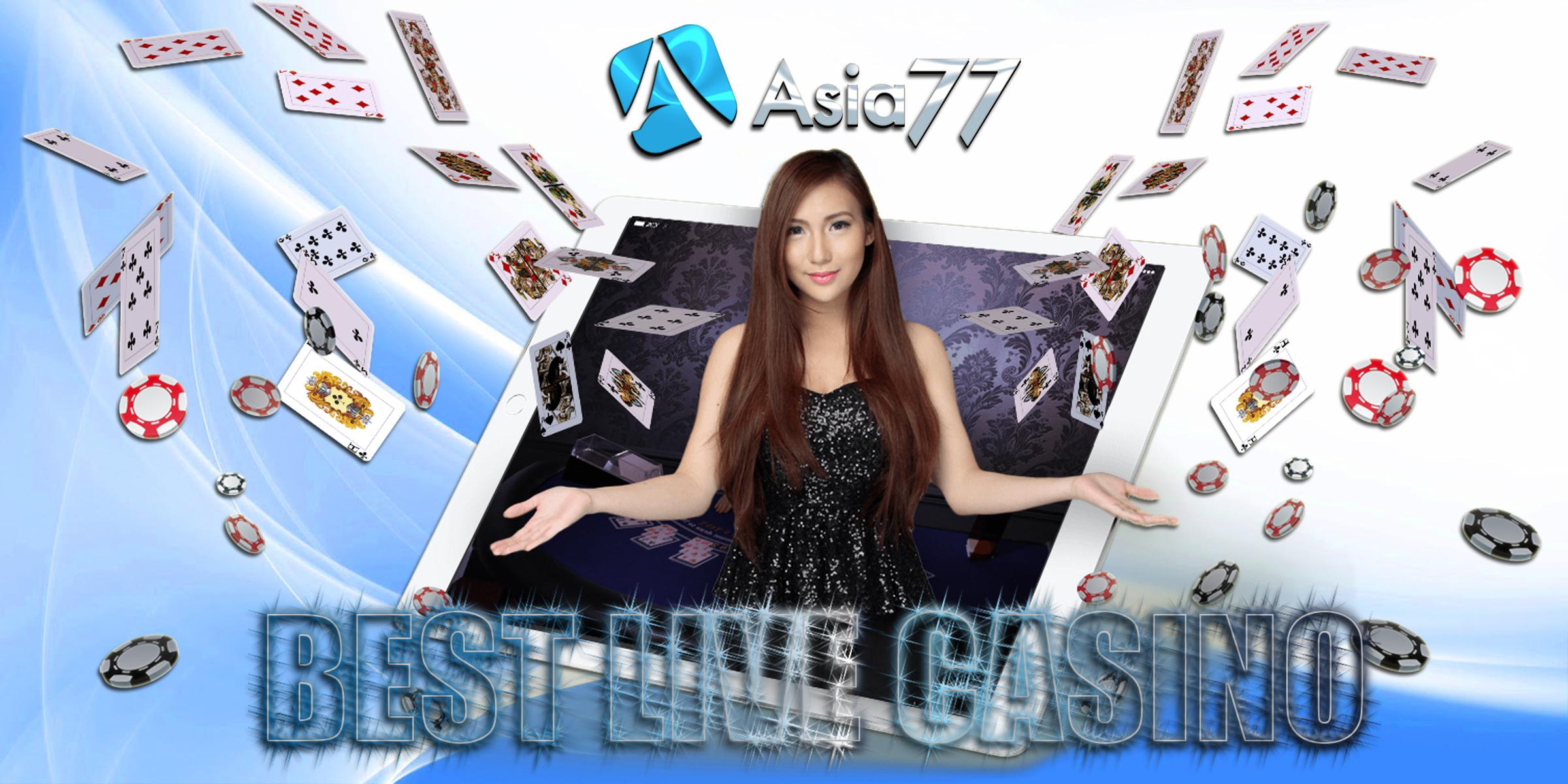 ASIA77 LIVE CASINO