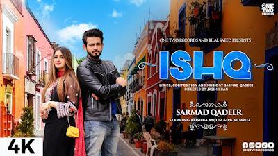 Checkout Sarmad Qadeer New Song Ishq lyrics only on Lyricsaavn