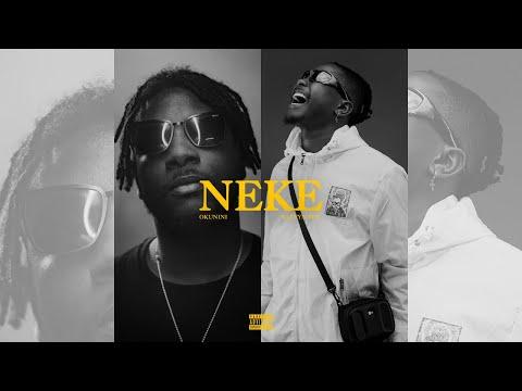(Official Video) : Okunini Ft Kelvyn Boy – Neke