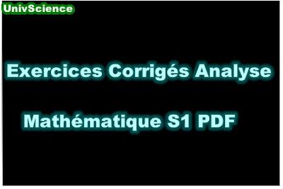 TD et Exercices Corrigés Analyse Mathématique S1 PDF.