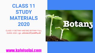 CLASS 11 BOTANY AND BIO BOTANY FULL GUIDE 2020  மு. பாலசுப்பிரமணியன்