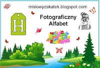 http://misiowyzakatek.blogspot.com/2018/07/fotograficzny-alfabet-h.html