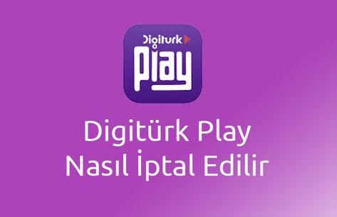 digitürk play iptal etme