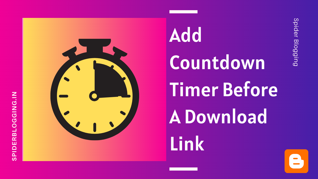 How To Add Countdown Timer Before A Download Link in Blogger