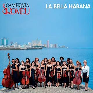 Camerata Romeu - La Bella Habana