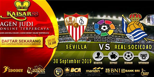 Prediksi Bola Terpercaya Liga Spanyol Sevilla vs Real Sociedad 30 September 2019