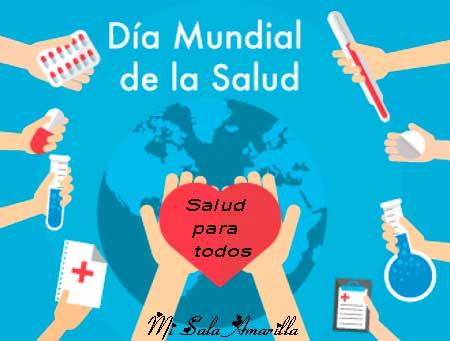 Mi Sala Amarilla Día Mundial De La Salud Recursos Para La Escuela
