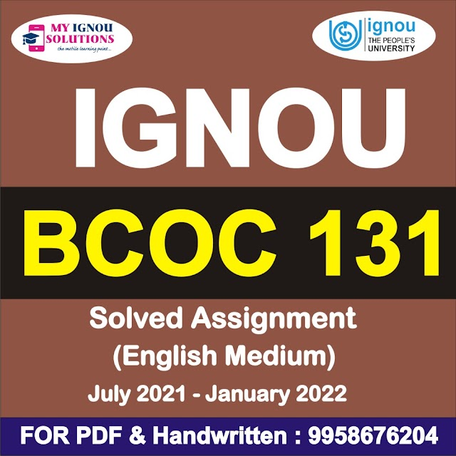 BCOC 131 Solved Assignment 2021-22
