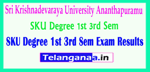 SKU Degree 1st 3rd Sem Sri Krishnadevaraya University 1st 3rd Sem Exam 2018 Results