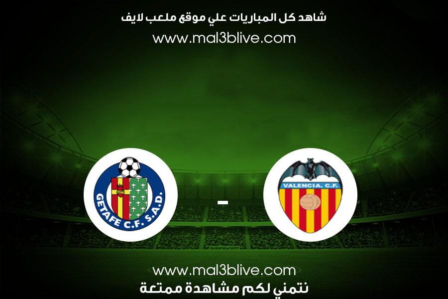 مشاهدة مباراة فالنسيا وخيتافي بث مباشر ملعب لايف اليوم الموافق 2021/08/13 في الدوري الاسباني