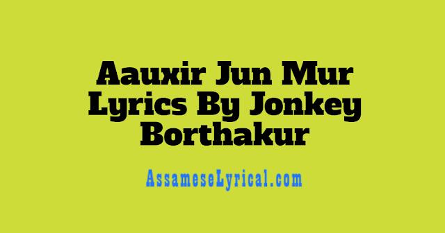 Aauxir Jun Mur Lyrics